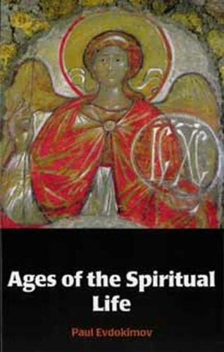 Ages of the Spiritual Life, PAUL EVDOKIMOV, MICHAEL PLEKON, ALEXIS VINOGRADOV