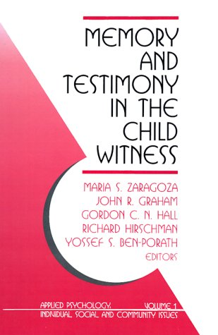 Memory and Testimony in the Child Witness (Applied Psychology)