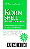 Korn Shell Quick Reference Guide (0935739211) by Anatole Olczak