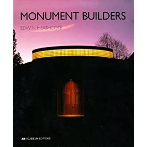 Monument Builders: Modern Architecture and Death