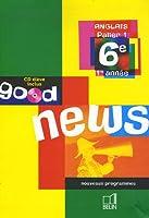 Anglais 6e Good news (1CD audio)