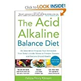 img - for The Acid Alkaline Balance Diet 2nd Second edition byKliment book / textbook / text book