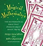 img - for Persi Diaconis: Magical Mathematics : The Mathematical Ideas That Animate Great Magic Tricks (Hardcover); 2011 Edition book / textbook / text book