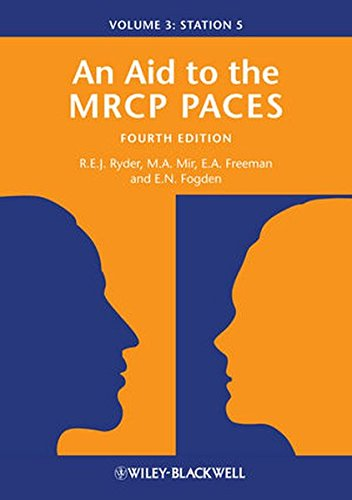 An Aid to the MRCP PACES: Volume 3: Station 5