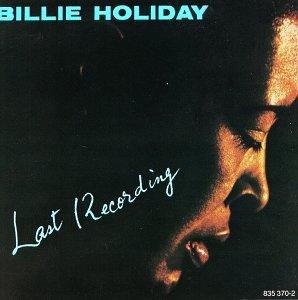 Billie Holiday - Last Recording - Zortam Music