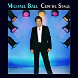 Centre Stage Michael Ball