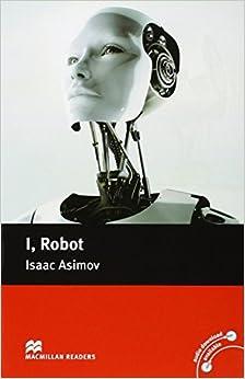 I, Robot: Pre-intermediate Level (Macmillan Readers