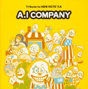 『A.I カンパニー~Tribute to NEW ROTE'KA~ 』 Open Amazon.co.jp