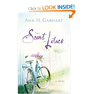 """The Scent of Lilacs"" by Ann H. Gabhart :Book Review"