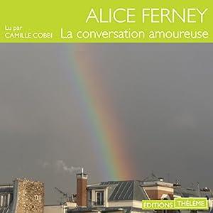 La conversation amoureuse | Livre audio