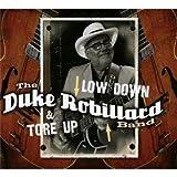 echange, troc Duke Robillard - Low Down And Tore Up