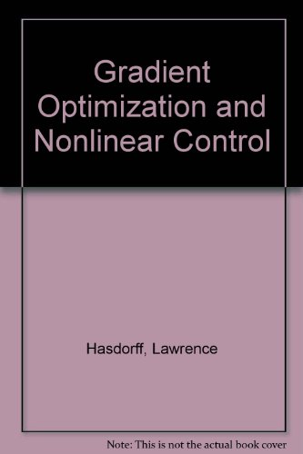 Gradient Optimization and Nonlinear Control PDF