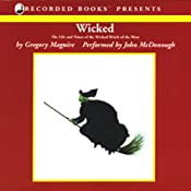Wicked: The Life and Times of the Wicked Witch of the West | Gregory Maguire