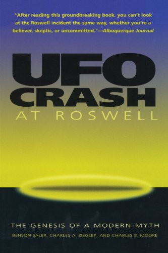 UFO Crash at Roswell: The Genesis of a Modern Myth