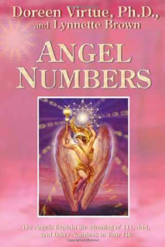 Angel Numbers by Doreen Virtue PhD (28-Apr-2005) Paperback, by Doreen Virtue PhD
