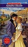 Lord Buckingham's Bride (Signet Regency Romance) (0451169573) by Heath, Sandra