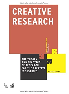 Creative Research: The Theory and Practice of Research for the Creative Industries (Required Reading Range)