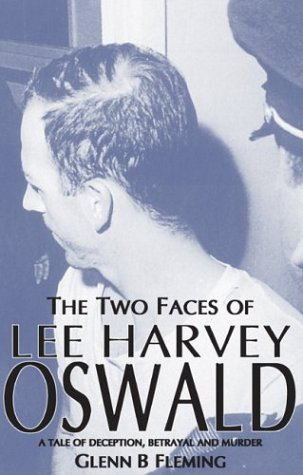 The Two Faces of Lee Harvey Oswald: Glenn Fleming: 9781901746372: Amazon.com: Books