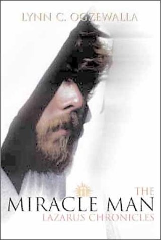 Image for Miracle Man: The Lazarus Chronicles