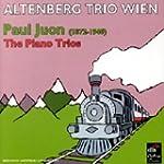 Juon, Paul : Complete Piano Trios