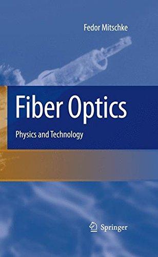 Fiber Optics: Physics and Technology
