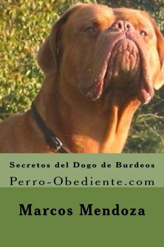 Secretos del Dogo de Burdeos: Perro-Obediente.com