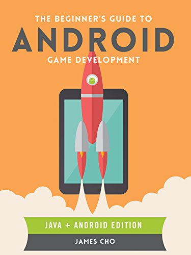 Download The Beginner's Guide to Android Game Development