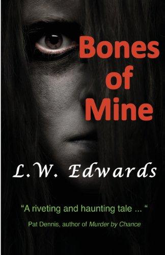Bones of Mine