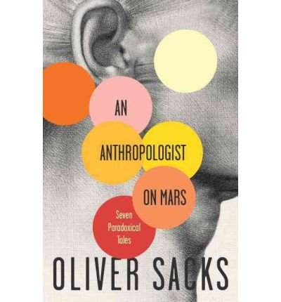 An Anthropologist on Mars by Dr. Oliver Sacks