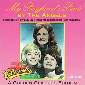 The Angels - My Boyfriend