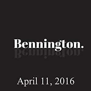 Bennington, Bobby Slayton, April 11, 2016 Radio/TV Program