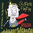 Le Retour du roi des papas (CD audio)