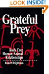 Grateful Prey: Rock Cree Human-Animal...