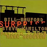 Bill Bruford's Earthworks The Sound of Surprise
