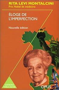 Eloge de l\'imperfection (nouvelle édition) par Rita Levi-Montalcini