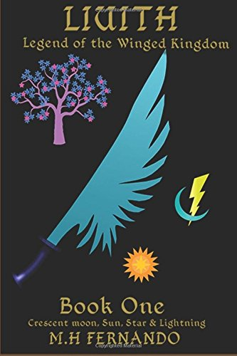 liuith-legend-of-the-winged-kingdom-book-one-crescent-moon-sun-star-lightning