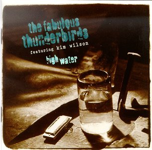 High Water by Fabulous Thunderbirds