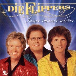 Die Flippers - Immer Immer Wieder - Zortam Music