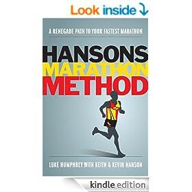 Hansons Marathon Method: A Renegade Path to Your Fastest Marathon