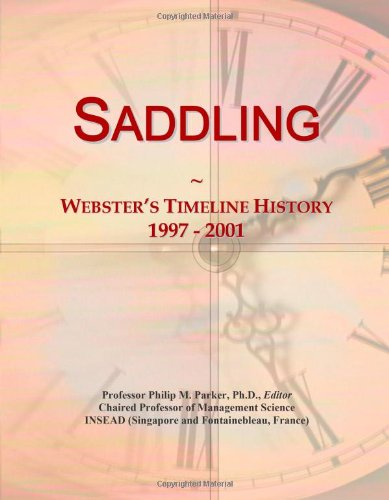 Saddling: Webster's Timeline History, 1997 - 2001