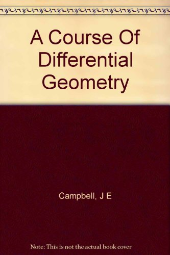 Large book cover: A Course Of Differential Geometry
