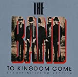 To Kingdom Come - The Band