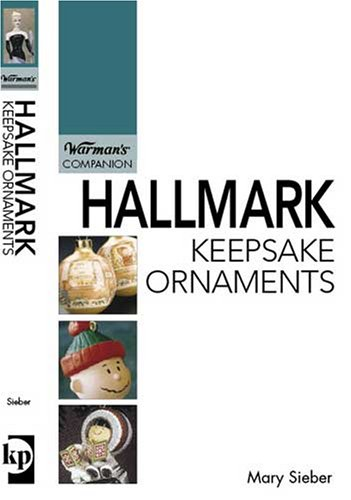 Hallmark Keepsake Ornaments: Warman's Companion PDF