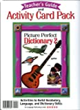 img - for Picture Perfect Dictionary 2 Teacher's Guide and Activity Card Pack book / textbook / text book