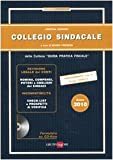 Acquista Collegio sindacale 2010. Con CD-ROM