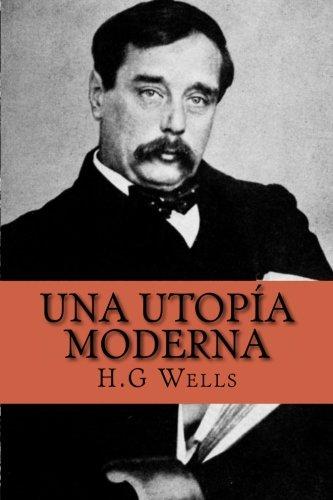 Una Utopía Moderna