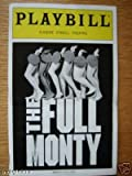 img - for Brand New Playbill from The Full Monty starring, , Patrick Wilson Jason Danieley Andr  De Shields Emily Skinner book / textbook / text book