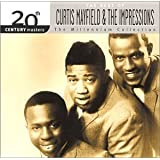20th Century Masters: The Best of Curtis Mayfield and the Impressions (The Millennium Collection)