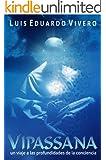 Vipassana - un viaje a las profundidades de la conciencia