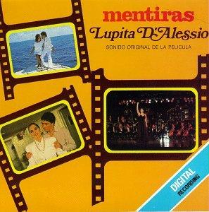 Lupita D'Alessio - Lupita D Alessio, Musica De Su Pelicula